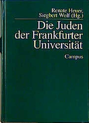 9783593355023: Die Juden der Frankfurter Universitat (Campus Judaica) (German Edition)