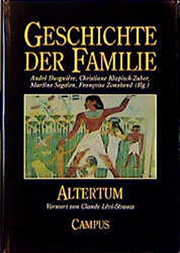 Geschichte der Familie - Band 1: Altertum: Burguière, Andre; Klapisch-Zuber,