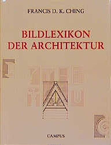Bildlexikon der Architektur.: Ching, Francis D.