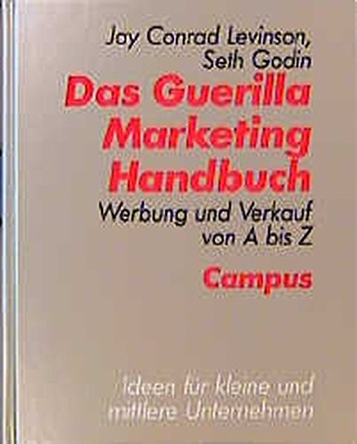 9783593355863: Das Guerilla Marketing Handbuch