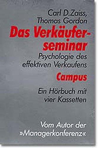 9783593355900: Das Verkäuferseminar. 4 Cassetten. Psychologie des effektiven Verkaufens. Ein Hörbuch