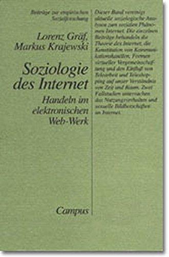 9783593357737: Soziologie des Internet. Handeln im elektronischen Web- Werk.