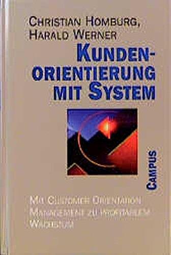 9783593357942: Kundenorientierung mit System. Mit Customer Orientation Management zu profitablem Wachstum.