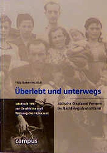 9783593358437: Überlebt und unterwegs. Jüdische Displaced Persons im Nachkriegsdeutschland.