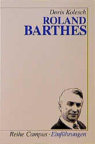 Roland Barthes - Kolesch, Doris