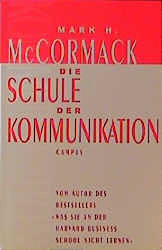 Die Schule der Kommunikation. (3593358948) by McCormack, Mark H.