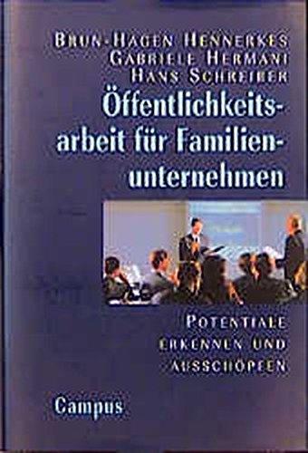 9783593360508: Öffentlichkeitsarbeit für Familienunternehmen. Potentiale erkennen und ausnutzen.