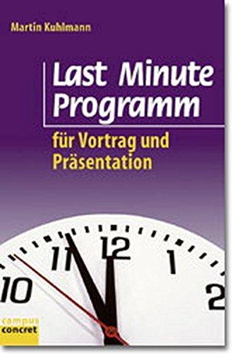 9783593361826: Last Minute Programm: für Vortrag und Präsentation