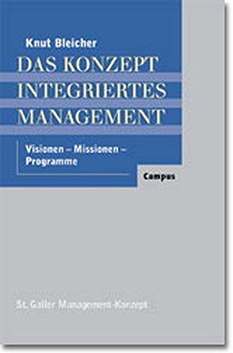 9783593361949: Das Konzept Integriertes Management. Visionen - Missionen - Programme.