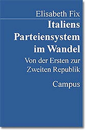 9783593362205: Italiens Parteiensystem im Wandel: Von der Ersten zur Zweiten Republik
