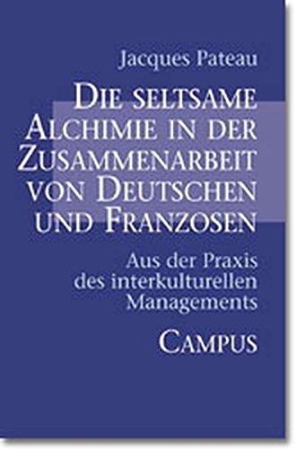 Die seltsame Alchimie in der Zusammenarbeit von Deutschen und Franzosen: Jacques Pateau
