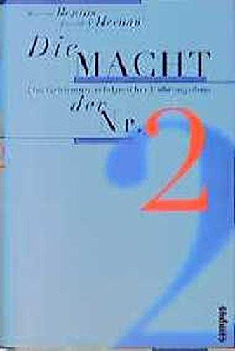 Die Macht der Nr. 2. Das Geheimnis erfolgreicher Führungsduos. (359336414X) by Bennis, Warren; Heenan, David A.