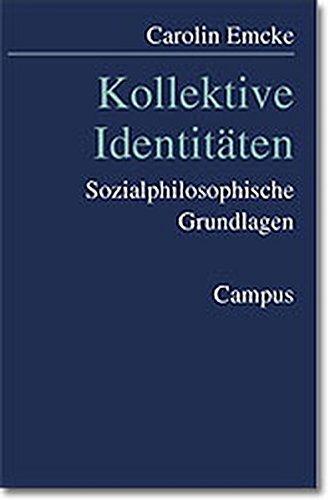 9783593364841: Kollektive Identitäten: Sozialphilosophische Grundlagen
