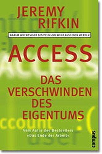 Access - Das Verschwinden des Eigentums. (9783593365411) by Jeremy Rifkin