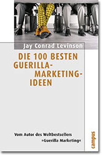 9783593365503: Die 100 besten Guerilla- Marketing- Ideen.