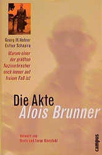 9783593365695: Die Akte Alois Brunner.