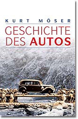 9783593365756: Geschichte des Autos.