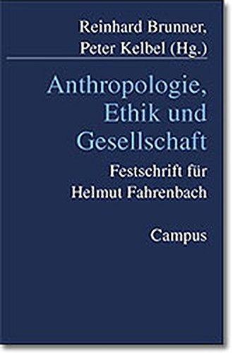 9783593366364: Anthropologie, Ethik und Gesellschaft: Für Helmut Fahrenbach