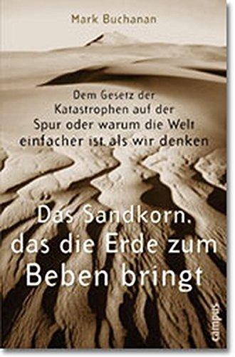 Das Sandkorn, das die Erde zum Beben bringt. (3593366630) by Mark Buchanan