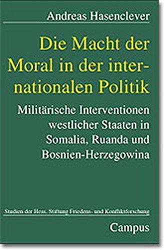 9783593367781: Die Macht der Moral in der internationalen Politik.