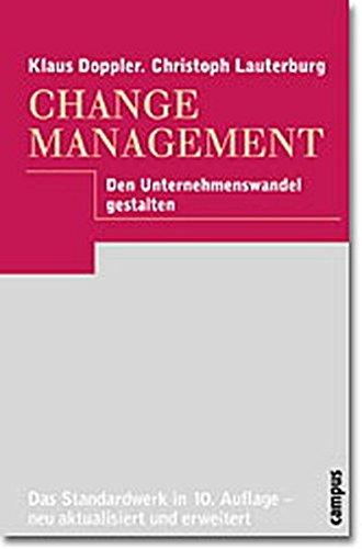 9783593368191: Change Management. Den Unternehmenswandel gestalten.