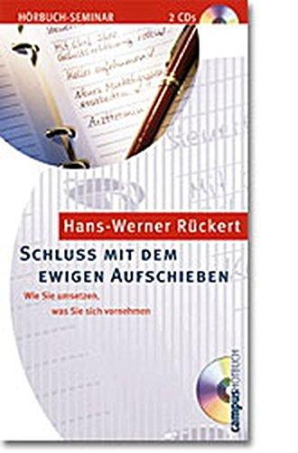 9783593368764: Schluss mit dem ewigen Aufschieben. 2 CDs. Wie Sie umsetzten, was Sie sich vornehmen. (Livre en allemand)