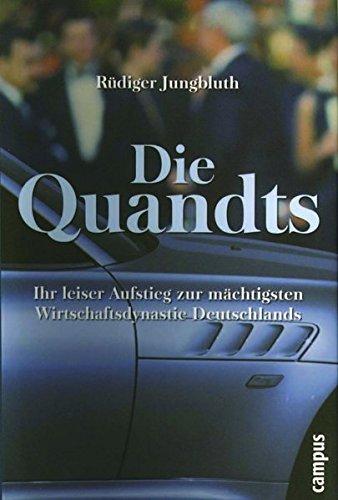 9783593369402: Die Quandts: Ihr leiser Aufstieg zur mächtigsten Wirtschaftsdynastie Deutschlands
