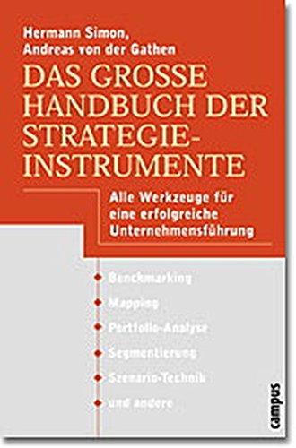 9783593369938: Das große Handbuch der Strategieinstrumente. Alle Werkzeuge für eine erfolgreiche Unternehmensführung.
