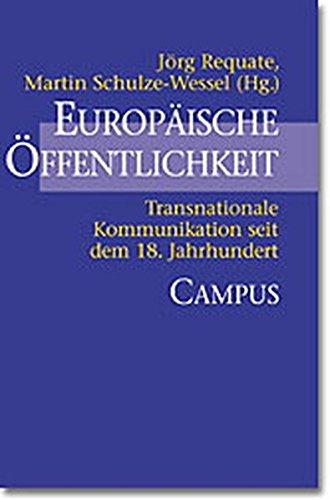 9783593370439: Europäische Öffentlichkeit. Transnationale Kommunikation seit dem 18. Jahrhundert.