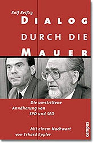 9783593370668: Dialog durch die Mauer: Die umstrittene Annäherung von SPD und SED