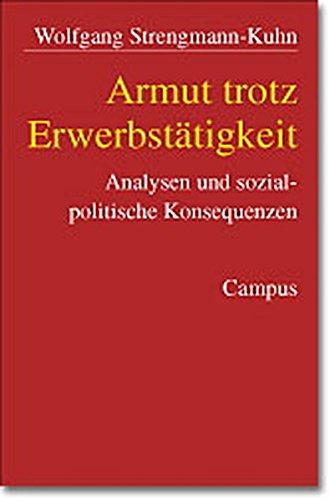 9783593370873: Armut trotz Erwerbstätigkeit. Analysen und sozialpolitische Konsequenzen. Dissertation.