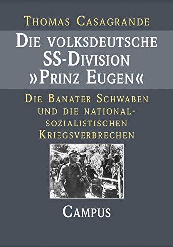 9783593372341: Die volksdeutsche SS- Division 'Prinz Eugen'.