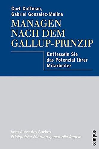 9783593373195: Managen nach dem Gallup-Prinzip: Entfesseln Sie das Potenzial Ihrer Mitarbeiter