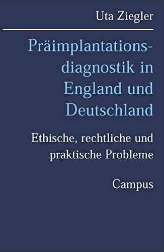 9783593373263: Präimplantationsdiagnostik in England und Deutschland: Ethische, rechtliche und praktische Probleme