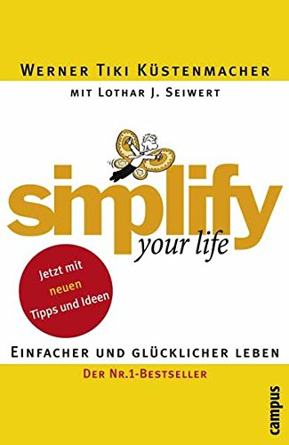 9783593374413: Simplify your life