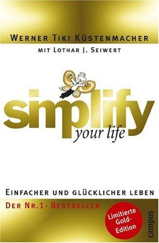 9783593375267: simplify your life GOLD: Einfacher und glücklicher leben