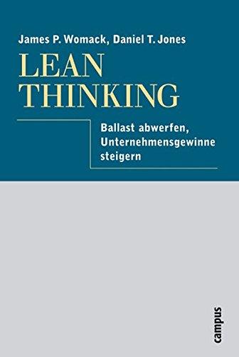 Lean Thinking: Ballast abwerfen, Unternehmensgewinn steigern: Womack, James P.,