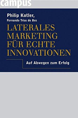 9783593375663: Laterales Marketing für echte Innovationen