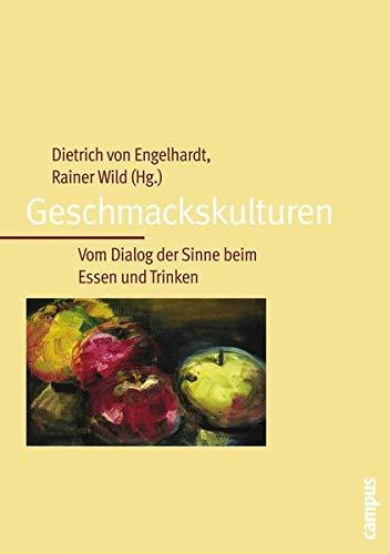 Geschmackskulturen: Dietrich von Engelhardt