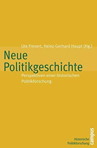 9783593377353: Neue Politikgeschichte: Perspektiven einer historischen Politikforschung