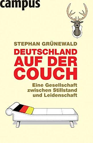 9783593379265: Deutschland auf der Couch: Eine Gesellschaft zwischen Stillstand und Leidenschaft