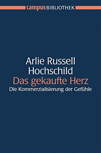 Das gekaufte Herz (3593380129) by Arlie Russell Hochschild