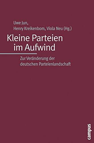 9783593380155: Kleine Parteien im Aufwind: Zur Veränderung der deutschen Parteienlandschaft