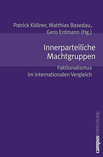 9783593380193: Innerparteiliche Machtgruppen: Faktionalismus im internationalen Vergleich