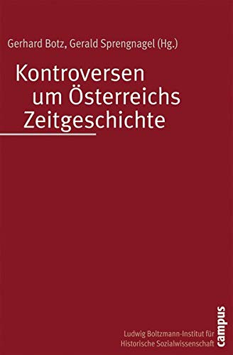 Kontroversen um Österreichs Zeitgeschichte: Gerhard Botz