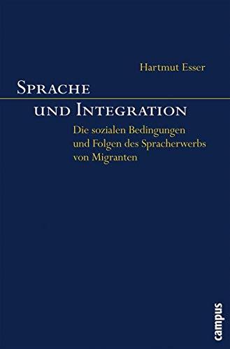 Sprache und Integration: Hartmut Esser