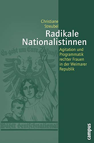 Radikale Nationalistinnen: Christiane Streubel