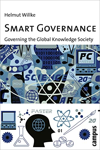 9783593382531: Smart Governance: Governing the Global Knowledge Society
