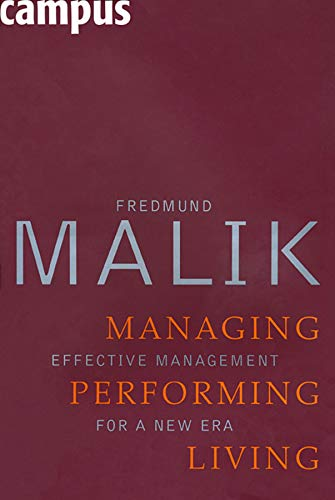 9783593382784: Managing Performing Living: Effective Management for a New Era
