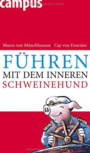 9783593382951: Führen mit dem inneren Schweinehund
